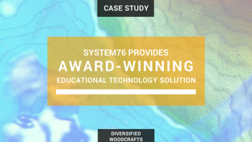 System76 Provides Award-Winning Educational Technology Solution