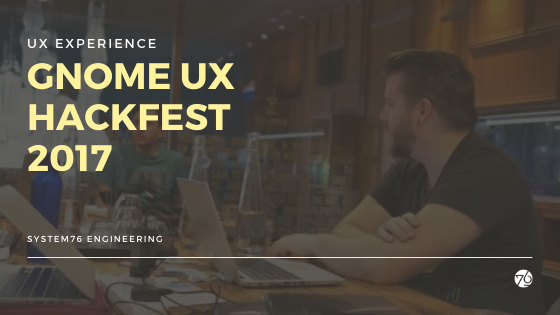 Inside the Gnome UX Hackfest 2017